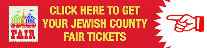 Click here to get your Jewish County Fair Tickets